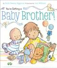 You're Getting a Baby Brother! Cover Image