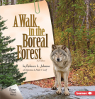 A Walk in the Boreal Forest, 2nd Edition Cover Image