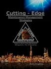 Cutting Edge Maintenance Management Strategies: 3rd and 4th Discipline on World Class Maintenance Management, The 12 Disciplines Cover Image