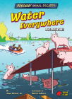 Water Everywhere: Pig Rescue! Cover Image
