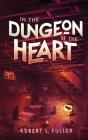 In The Dungeon Of The Heart (Out of Darkness #2) Cover Image