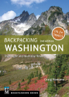 Backpacking: Washington: Overnight and Multiday Routes Cover Image