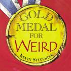 Gold Medal for Weird Cover Image