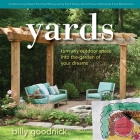 Yards: Turn Any Outdoor Space Into the Garden of Your Dreams Cover Image