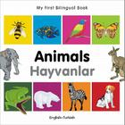 My First Bilingual Book–Animals (English–Turkish) Cover Image