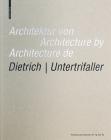 Architektur Von Dietrich Untertrifaller / Architecture by Dietrich Untertrifaller / Architecture de Dietrich Untertrifaller Cover Image