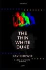 The Thin White Duke - David Bowie e l'era Station To Station Cover Image