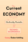 The Current Economy: Electricity Markets and Techno-Economics Cover Image