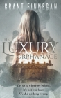 The Luxury Orphanage Cover Image