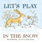 Let's Play in the Snow: A Guess How Much I Love You Storybook Cover Image