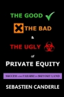 The Good, the Bad and the Ugly of Private Equity: Success and Failure in Buyout Land Cover Image