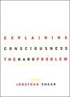 Explaining Consciousness: The Hard Problem (Bradford Book) Cover Image
