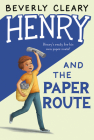Henry and the Paper Route (Henry Huggins #4) Cover Image
