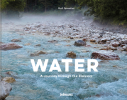Water: A Journey Through the Element Cover Image