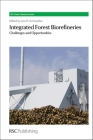 Integrated Forest Biorefineries: Challenges and Opportunities Cover Image