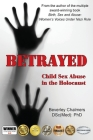 Betrayed: Child Sex Abuse in the Holocaust Cover Image