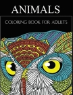 Animals coloring book for adults: Coloring Books For Adults Featuring Dogs, Lions, Butterflies, Elephants, Owls, Horses, Cats, Eagles and Many More! Cover Image