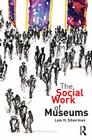 The Social Work of Museums Cover Image