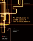 An Introduction to Mixed-Signal IC Test and Measurement (Oxford Series in Electrical and Computer Engineering (Hardco) Cover Image