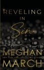 Reveling in Sin (Sin Trilogy #3) Cover Image