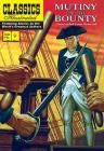 Mutiny on the Bounty (Classics Illustrated) Cover Image