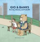 Gio & Banks: Scarcity, Choices, and Tradeoffs Cover Image