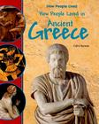 How People Lived in Ancient Greece Cover Image