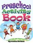 Preschool Activity Book (Big Preschool Workbook) Cover Image