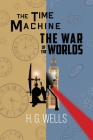H. G. Wells Double Feature - The Time Machine and The War of the Worlds (Reader's Library Classics) Cover Image