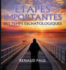 Etapes Importantes Des Temps Eschatologiques Cover Image