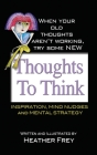 Thoughts To Think Cover Image
