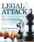 Legal Attack: Chess - an Intellectual Board War Cover Image
