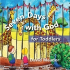 Seven Days with God for Toddlers Cover Image
