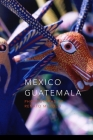 Mexico Guatemala: Photographs of Renato Murolo (Travel #3) Cover Image
