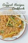 The Copycat Recipes Cookbook: A Collection of Mouth-Watering Recipes to Recreate Famous Restaurant Dishes Easily in Your Kitchen Cover Image