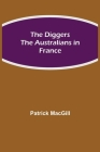 The Diggers The Australians in France Cover Image