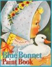 Blue Bonnet Paint Book: A Vintage Coloring Book Cover Image
