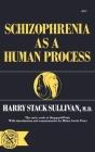 Schizophrenia As a Human Process Cover Image