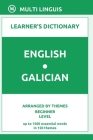 English-Galician Learner's Dictionary (Arranged by Themes, Beginner Level) Cover Image