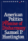 American Politics: The Promise of Disharmony Cover Image