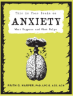 This Is Your Brain on Anxiety: What Happens and What Helps Cover Image