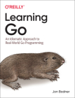Learning Go: An Idiomatic Approach to Real-World Go Programming Cover Image