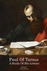 Paul of Tarsus: A study of His Letters (Volume II) Cover Image