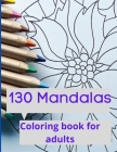 Mandala colouring book for adults: Adult Colouring Book Featuring Beautiful Mandalas Designed to Soothe the Soul, Most Beautiful Mandalas for Stress R Cover Image