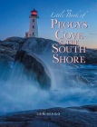 The Little Book of Peggys Cove and the South Shore Cover Image
