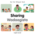 My First Bilingual Book–Sharing (English–Somali) Cover Image