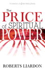 The Price of Spiritual Power: A Collection of Four Complete Bestsellers in One Volume Cover Image