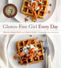 Gluten-Free Girl Every Day Cover Image