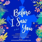 Before I Saw You Cover Image