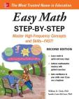 Easy Math Step-By-Step, Second Edition Cover Image